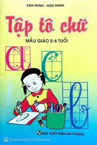Tập tô chữ mẫu giáo 5 - 6 tuổi